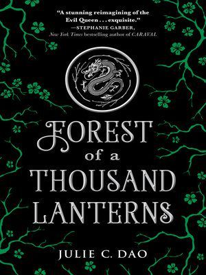 Oh, you like evil queens? BAM, read Forest of a Thousand Lanternsby Julie C
