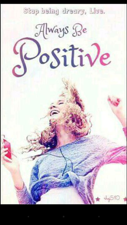 Always be Positive by Authentic_poesy