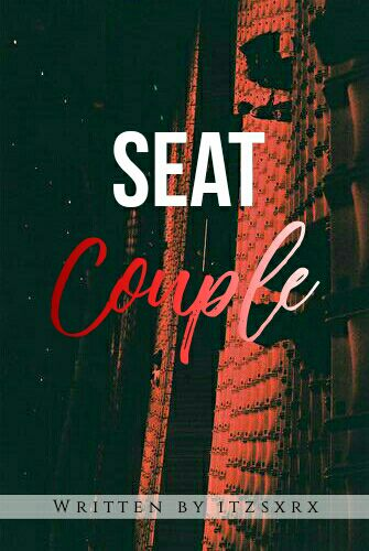 HinyDyaa Graphic - 62 // Seat Couple - Wattpad