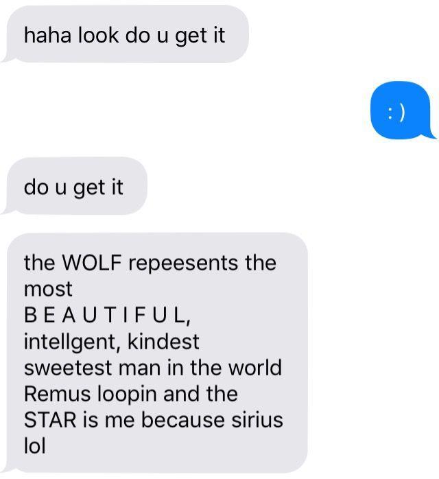 HOGWARTS TEXTS - Drunk Texts from Sirius Black || Wolfstar - Wattpad