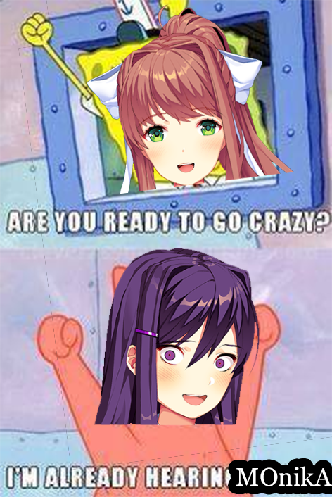 Doki Doki Literature Club Memes Im Already Hearing Monika