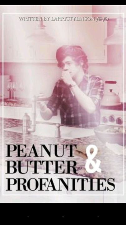 Peanut Butter and Profanities by larrystylinsonvevo
