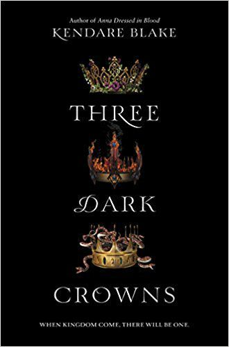 Three Dark Crowns by Kendare Blake is another book I was jealous of--that premise is so brilliant! Basically, the three heroines--triplets--are next in line for the throne