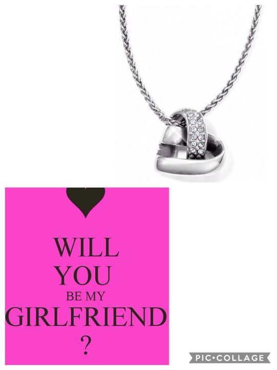 Me: yes I will be your girlfriend and thanks for the necklace I love it 😍