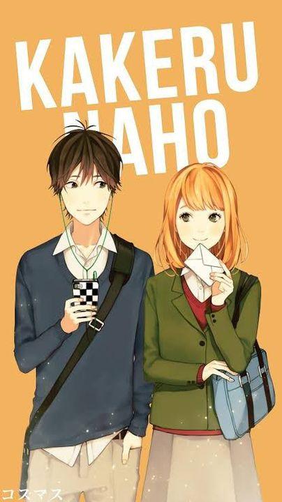 My Favorite Cartoon And Anime Character Main Love Teams Orange Kakeru X Naho Wattpad