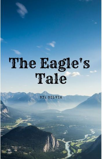 March BOTM is The Eagle's Tale by Naturelover0301