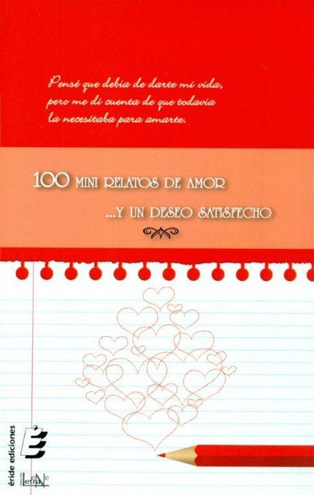 """Microrelato que forma parte de la antología """"100 mini-relatos de amor y un deseo satisfecho"""" publicado por la editorial española ÉRIDE, en 2012, y que forma parte de la novela de suspenso romántico LA MIRADA DEL DRAGÓN, autopublicada en Amazon"""