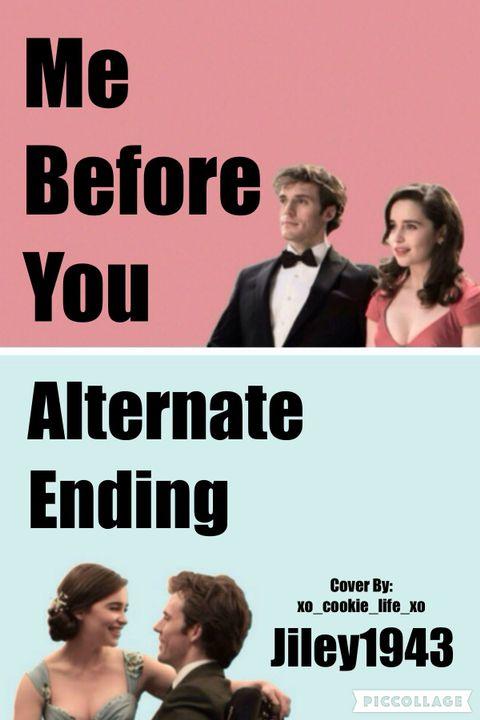 Book Covers - Me Before You Alternate Ending - Wattpad