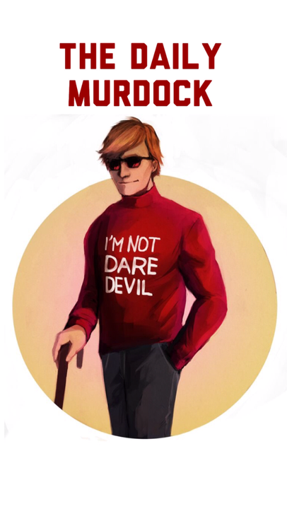 "I have started another book!""The Daily Murdock""It's for all you Matt Murdock fans!"