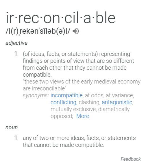 vocabulary ➸ words and phrases [ ∞ ] - irreconcilable