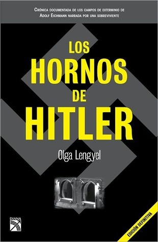 frases de Libros - Los hornos de Hitler - Olga Lengyel