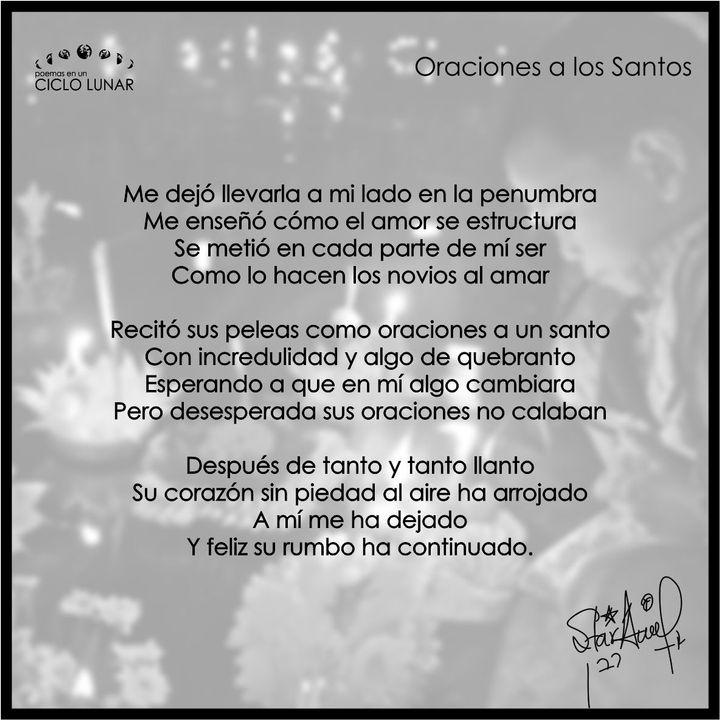 Poemas En Un Ciclo Lunar Oraciones A Los Santos Wattpad