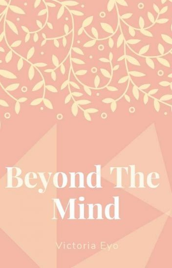 Beyond the Mind by silly_vicki