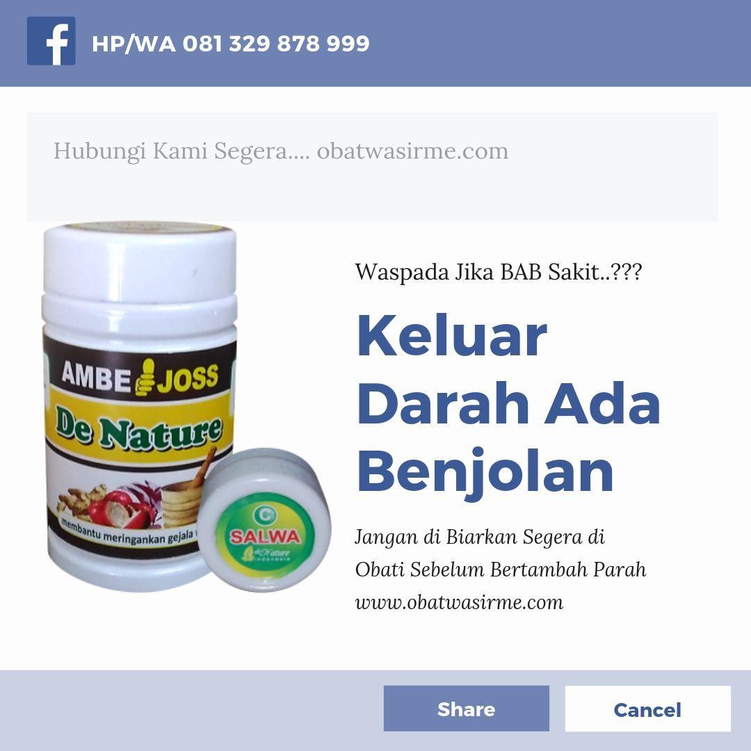 Cegah Wasir atau Ambeien anda bertambah parah dan segera untuk melakukan pengobatan yang cepat dan tepat dengan obat terbaik