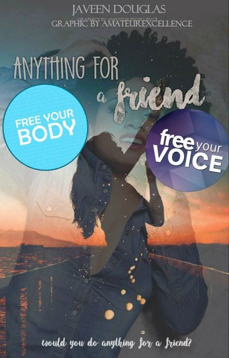 Now that that's out of the way, for those who don't know, I am the author of 'Anything For A Friend', a teen fiction (or young adult) novel that is currently being updated every Tuesday here on Wattpad