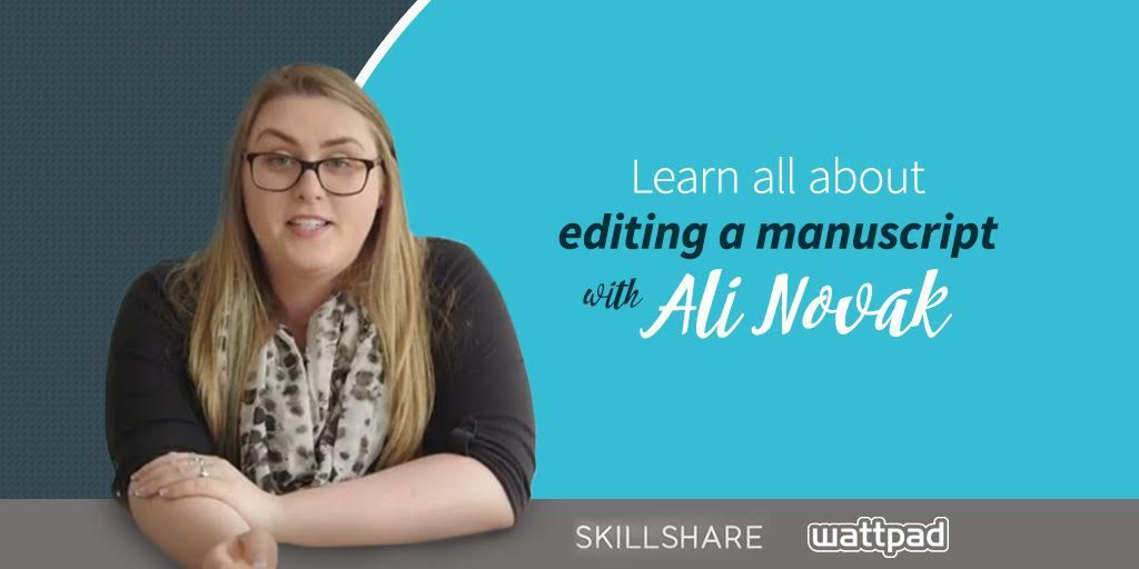 Ali Novak can help! The published author of My Life with the Walter Boys and The Heartbreakers is teaching a FREE Skillshare class about editing a manuscript