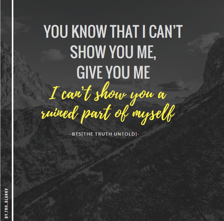 Bts Quotes Ongoing The Truth Untold Ii Wattpad
