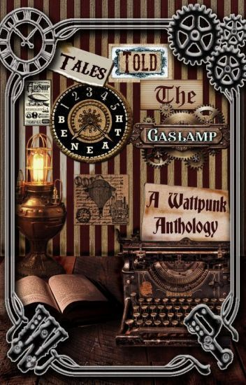 Welcome to our punktacular anthology Tales Told Beneath the Gaslamp