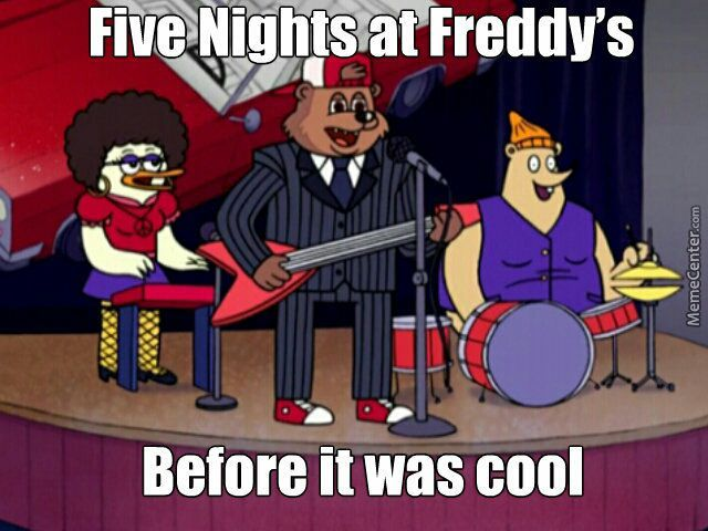 *Freddy, Chica and Bonnie wanted to do this meme but then had second thoughts after looking at it*
