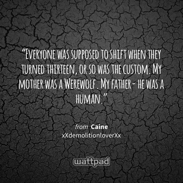 (Full Blooded) Werewolves shift for the first time at about 13 years old