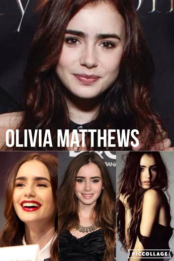 Olivia Matthews - Lily Collins