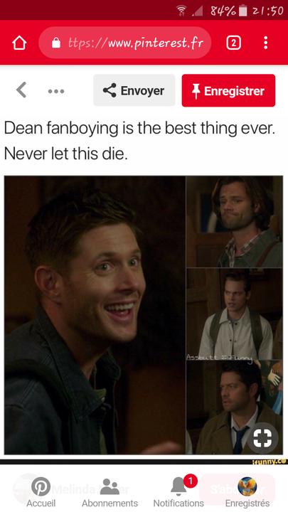Dean qui fanboy, c'est à peu près nous quand on fangirl 