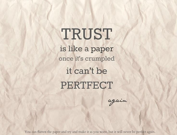 Quote Book Trust Is Like A Paper Unknown Wattpad