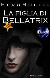 Titolo: La figlia di Bellatrix