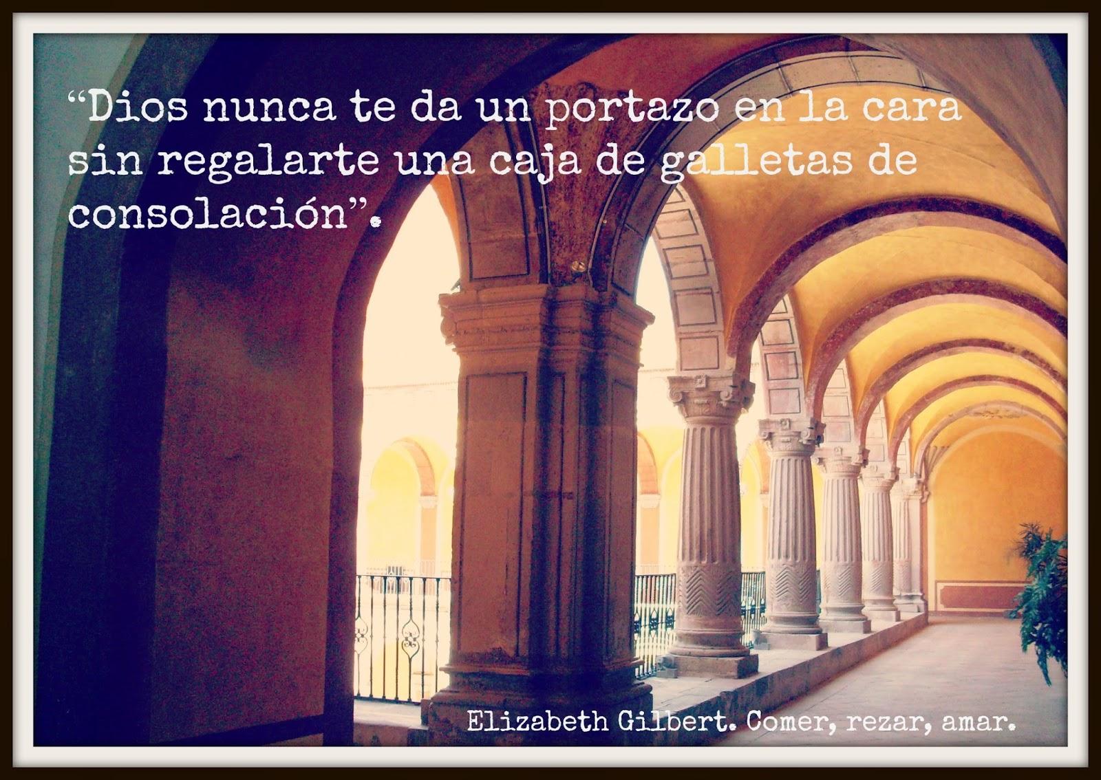 Frases De Elizabeth Gilbert Autora De Comer Rezar Amar