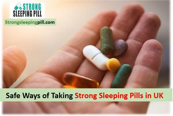 Really strong sleeping pills