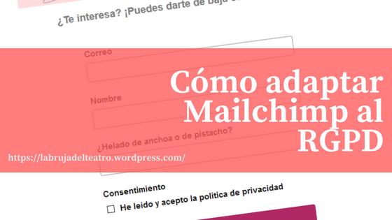 Cómo adaptar Mailchimp al RGPD