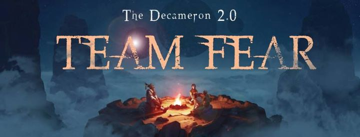 I'm seriously honored and more than a little excited to introduce Team Fear of the Decameron 2