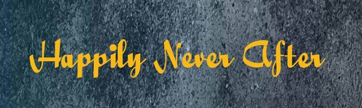 The Happily Never After series is a book series I started in order to bridge the gap between fairytales and reality