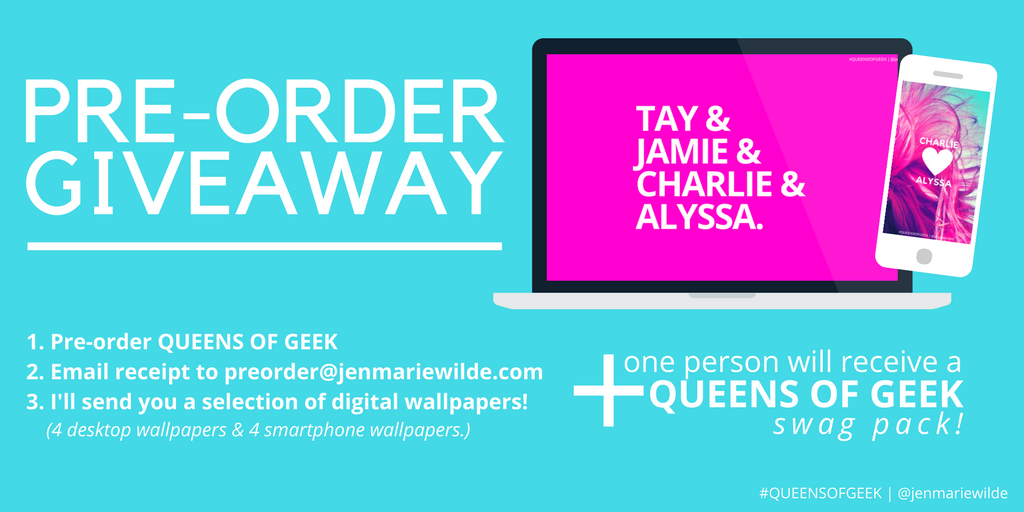 If you pre-order QUEENS  OF GEEK, be sure to send me the receipt at  preorder(at)jenmariewilde(dot)com and I'll give you 8 desktop/smartphone  wallpapers! Plus one person will win a QUEENS OF GEEK swag pack! :D