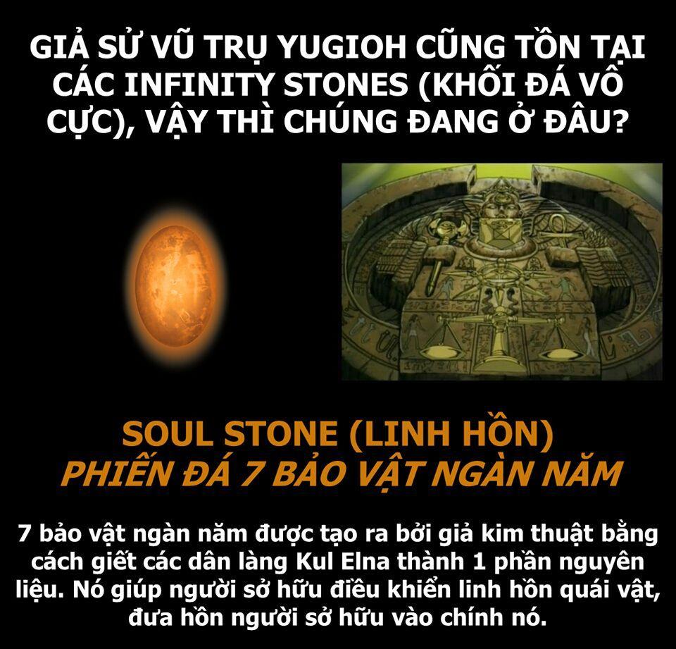 Đầu tiên là Yugioh Duel Monster! Soul Stone (linh hồn)Infinity Stones hiện