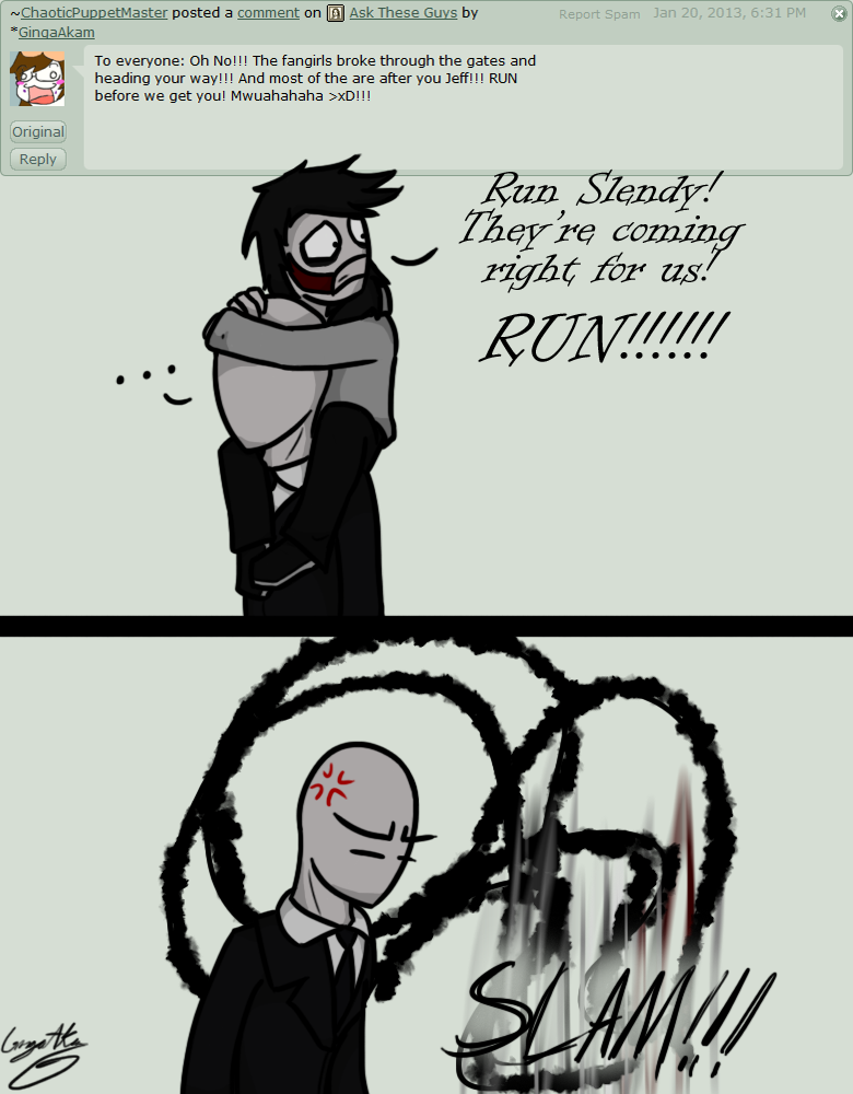 RULE NUMERO ONEEE: If I reference Slendy, or any of the Slendy brother's 'faces', DO NOT comment that they don't have a face! I know that! I'm saying, lets say Slenderman's expression is 'angry', I'm saying the expression is there, even though he ...