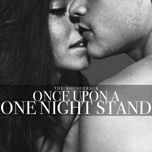 Once Upon a One Night Stand | ✓ - Once Upon a One Night