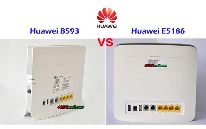 Huawei E5186 VS LTE CPE B593 - Huawei E5186 VS LTE CPE B593