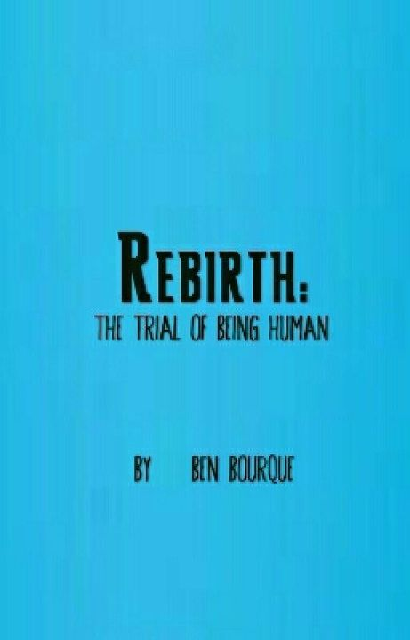 Rebirth: The Trial of Being Human by MrToxis
