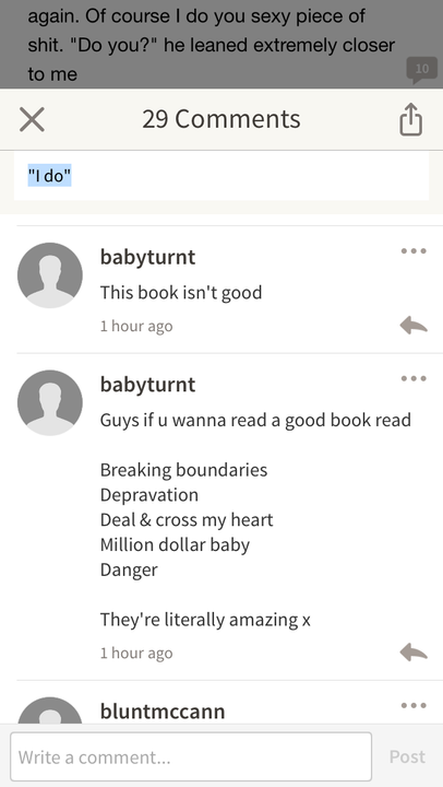 and I've read million dollar baby and it's actually so good so if you want an actual good books, go ahead leave and read them instead of being a smartass and comment shit like this lol
