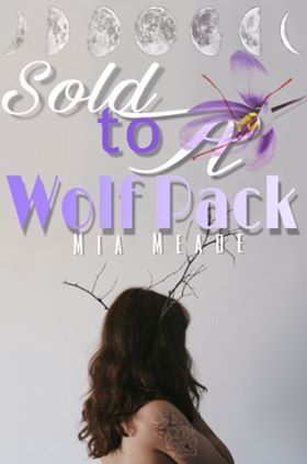 Sold to a Wolf Pack Cover by pettybrowngirl