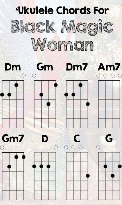 Songs With Ukelele Chords Black Magic Woman By Santana Wattpad
