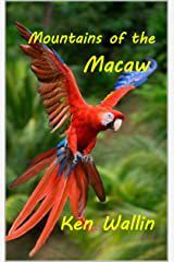 Mountains of the MacawFollowing a journal left behind by his grandfather, Mitch Cassidy heads into the Venezuelan jungle in search of a legendary deposit of emeralds