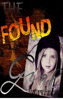 I know the cover says The Found Girl, but it is A Found Girl