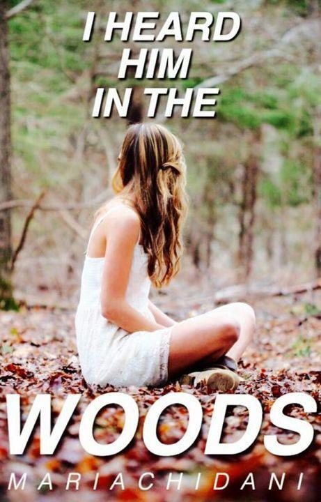I Heard Him in the Woods by Minueta