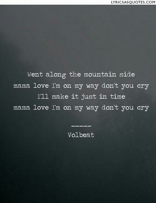 Band Quotes - Volbeat - Wattpad