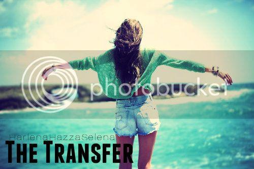 The Transfer {Harlena} - Wattpad