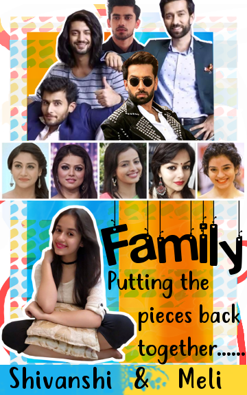 Family - Putting The Pieces Back Together  A Collab FF