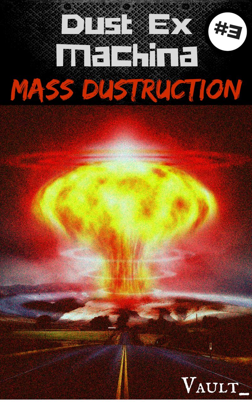À SUIVRE DANSDUST EX MACHINA #3 MASS DUSTRUCTION