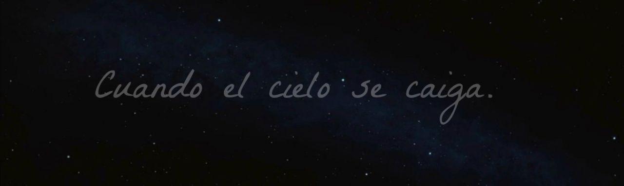 Cuando el cielo se caiga. [One shot] l.s - Cuando el cielo